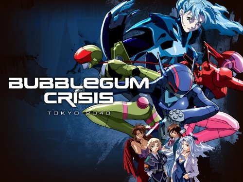 Bubblegum Crisis - Tokyo 2040 cyberpunk anime